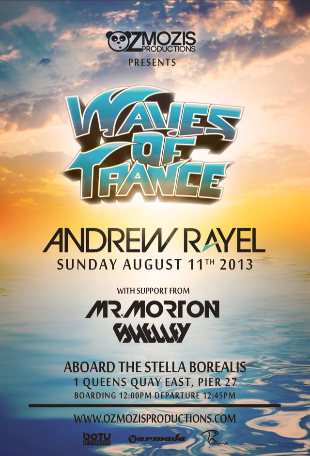 Waves of Trance Andrew Rayel Aug 11 2013 Toronto