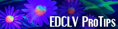 EDCLV ProTips