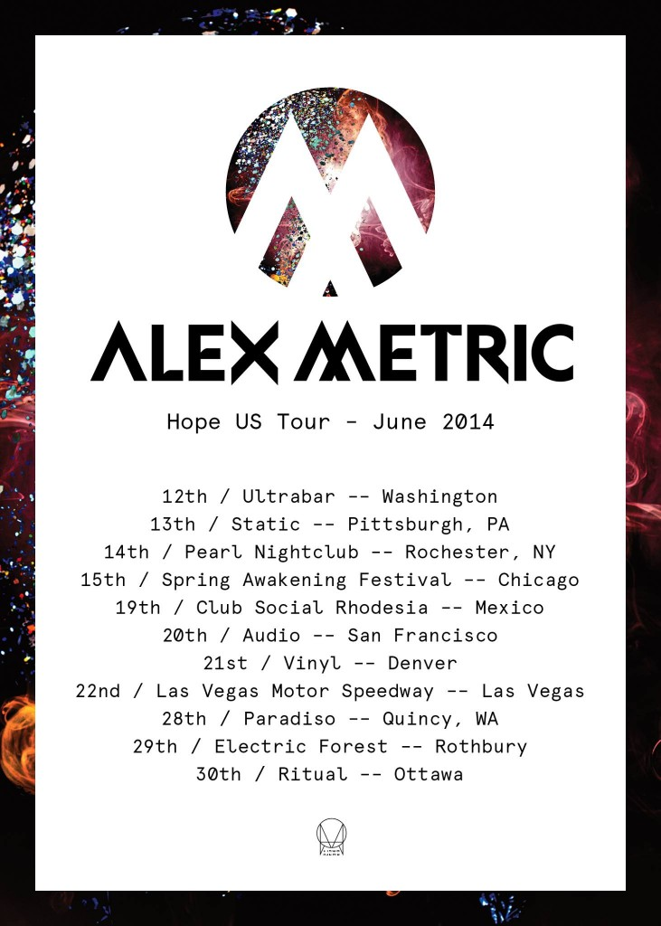 Alex Metric Hope Tour 2014