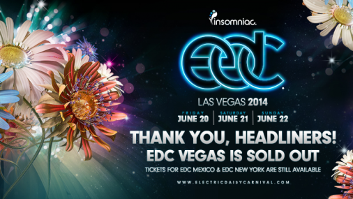 SOLD OUT! EDC Las Vegas 2014 Tickets Sell Out in Record Time