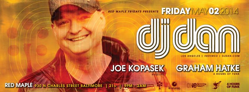 DJ Dan Red Maple May 2 Baltimore Flyer